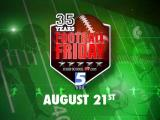 Football Friday's 35th season kicks off Aug. 21, 2015