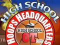 HighSchoolOT.com, High School Hoops HQ